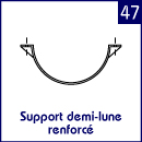 Support demi-lune renforcé